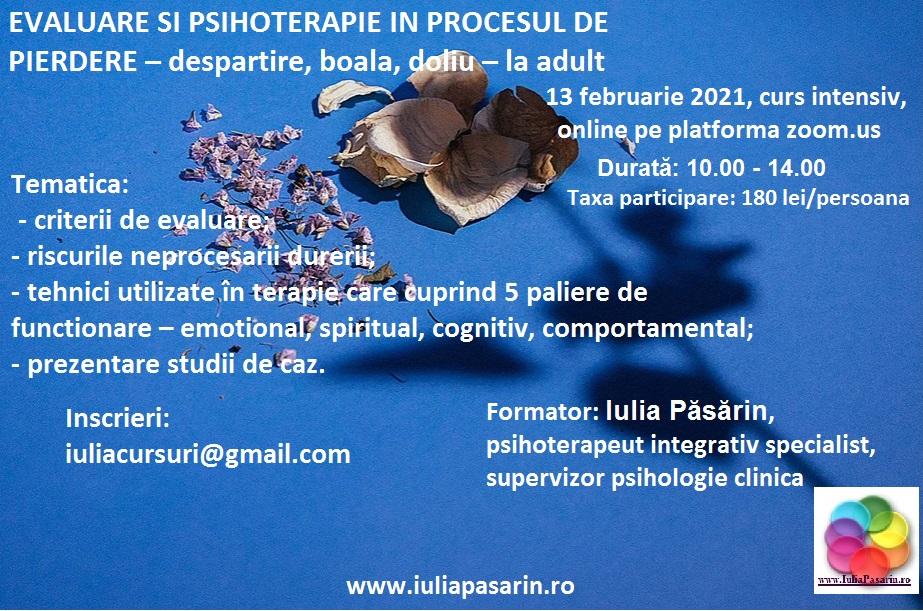 EVALUARE SI PSIHOTERAPIE IN PROCESUL DE PIERDERE, curs online, 13 februarie 2021