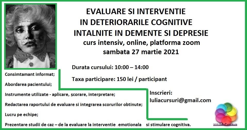 EVALUARE SI INTERVENTIE IN DETERIORARILE COGNITIVE – 27 martie